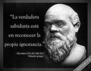 Estas frase se le atribuyen al filósofo griego Sócrates